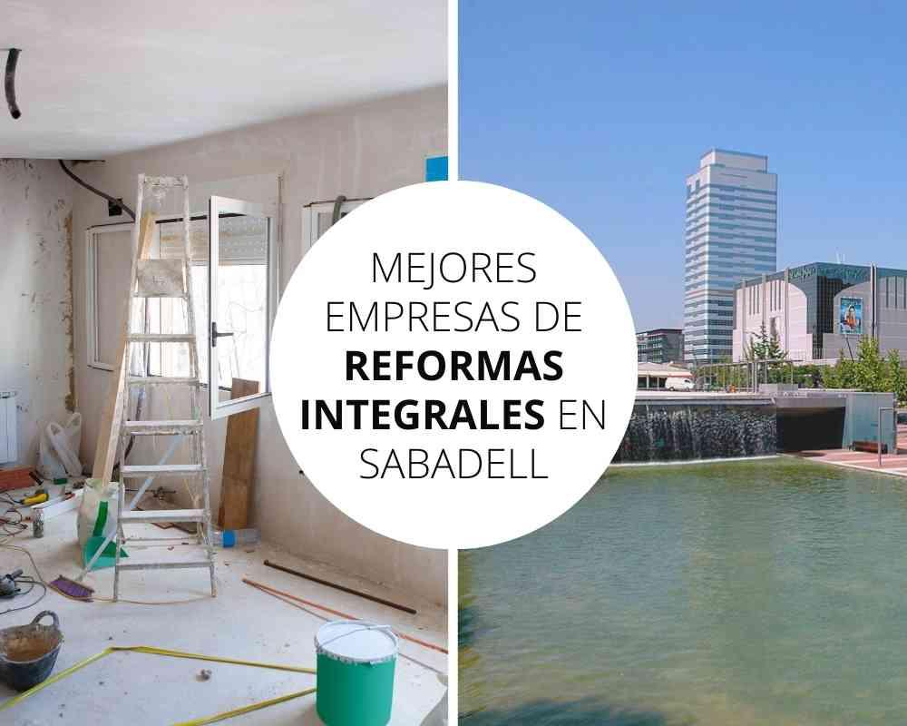 empresas de reformas integrales en Sabadell